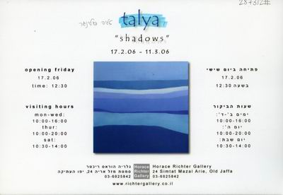 Talya, Shadows