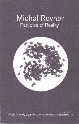 Michal Rovner: Particles of Reality