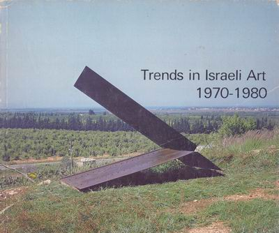 Trends in Isreali Art 1970-1980