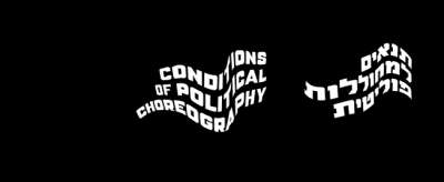 Conditions of Political Choreography