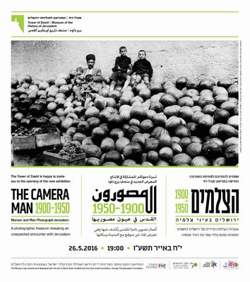 The Camera Man: Women and Men Photograph Jerusalem 1900-1950