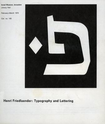 Henri Friedlaender: Typography and Lettering